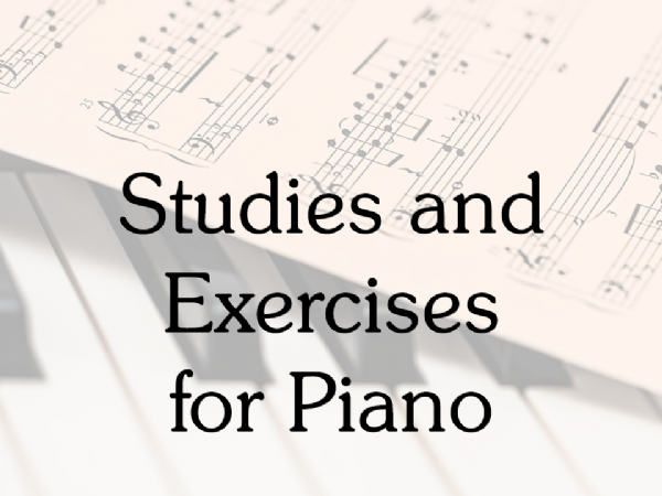 Studies & Exercises for Piano